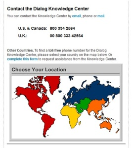 Find the contact information for your local Dialog help desk.